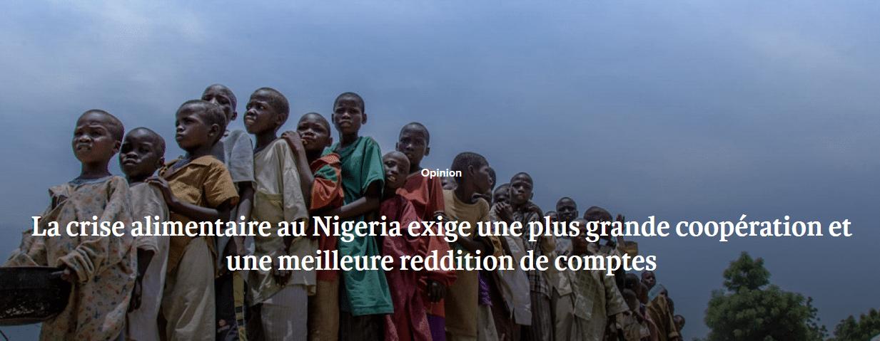 La crise alimentaire au Nigeria exige une plus grande coopération et une meilleure reddition de comptes