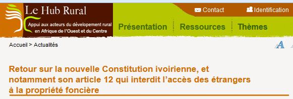 Retour sur la nouvelle Constitution ivoirienne, et notamment son article 12 qui interdit l'accès des étrangers à la propriété foncière