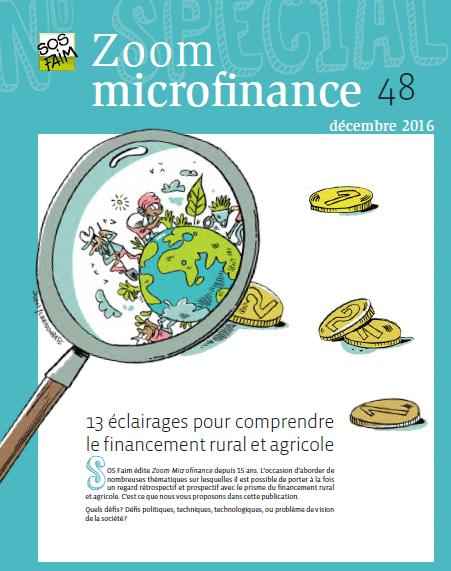 Zoom microfinance n°48 - 13 éclairages pour comprendre le financement rural et agricole