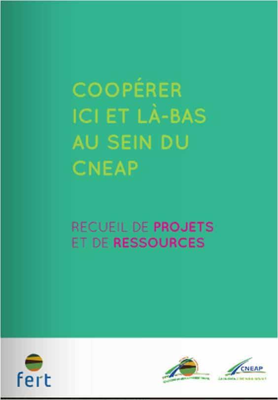 Coopérer ici et là bas au sein du CNEAP {EADR-SI} : Nouvelle publication co-produite par Fert