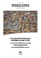 Bridges Africa (Vol 6, N°1, Février 2017) : Financing Africa's development : challenges and opportunities