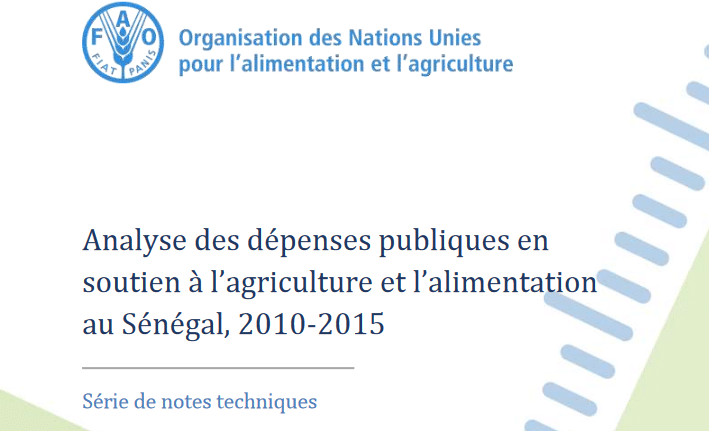 Note technique: Analyse des dépenses publiques en  soutien à l'agriculture et l'alimentation  au Sénégal (2010 - 2015)
