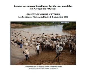La microassurance bétail pour les éleveurs mobiles en Afrique de l'Ouest : compte-rendu d'atelier