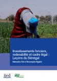 Rapports de l'IIED: Investissements fonciers,  redevabilité et cadre légal - Leçons du Sénégal et de l'Afrique de l'Ouest