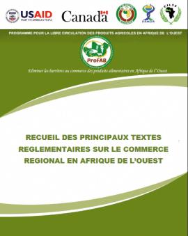 Recueil des textes CEDEAO et UEMOA sur le commerce intrarégional en Afrique de l'Ouest