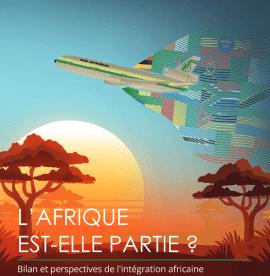Revue Interventions économiques : L'Afrique est-elle partie? Bilan et perspectives de l'intégration africaine