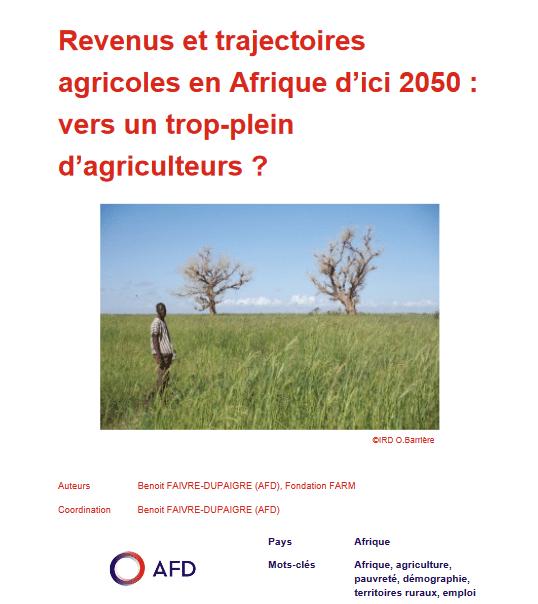 Revenus et trajectoires  agricoles en Afrique d'ici 2050 :  vers un trop-plein  d'agriculteurs ?