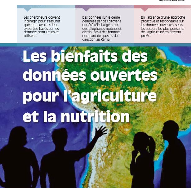 Revue ICT Updates : Les bienfaits des  données ouvertes  pour l'agriculture  et la nutrition