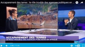 Emission sur l'accaparement des terres : le rôle trouble des agences publiques en Afrique