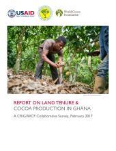 Ghana: Un rapport de l'USAID sur la gestion du foncier et la production du cacao