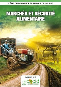 Rapport 2017 Enda-Cacid: Etat du commerce en Afrique de l'Ouest - Marchés et sécurité alimentaire