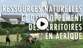 Formation en ligne : Ressources naturelles et développement des territoires en Afrique
