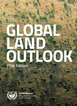 """Rapport de la """"Convention de lutte contre la désertification"""" sur les perspectives mondiales sur les terres"""