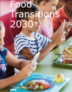 Transitions alimentaires en 2030 (rapport de l'Université de Wageningen)
