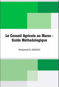Guide Méthodologique : Le Conseil Agricole au Maroc