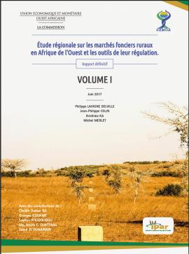 Etude sur le foncier rural en Afrique de l'Ouest : Une analyse globale des marchés et des outils de leur régulation (IPAR; IRD; AGTER)