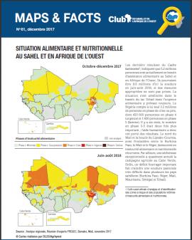 Maps & Facts No. 61: Situation alimentaire et nutritionnelle au Sahel et en Afrique de l'Ouest (Octobre - décembre 2017)