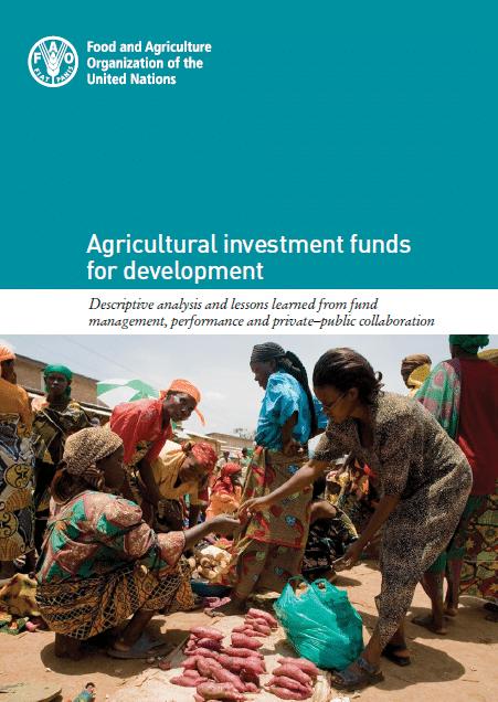 Etude : Les fonds d'investissement agricole pour le développement