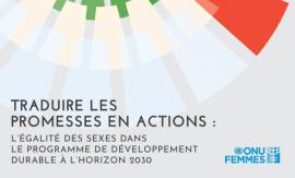 ONU FEMMES: L'égalité de genre dans le Programme de développement durable à l'horizon 2030