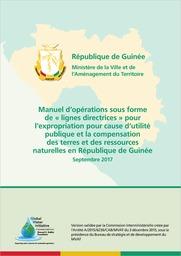 rapport GWI: Manuel pour l'expropriation pour cause d'utilité publique et la compensation des terres et des ressources naturelles en République de Guinée