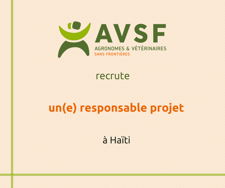 AVSF recrute un(e) responsable projet en Haïti