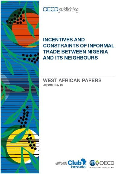 Notes ouest-africaines : Incentives and Constraints of Informal Trade Between Nigeria and its Neighbours
