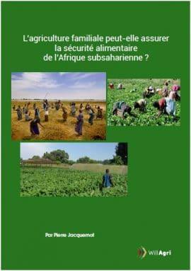 """Dossier : """"L'agriculture familiale peut-elle assurer la sécurité alimentaire de l'Afrique subsaharienne ?"""""""