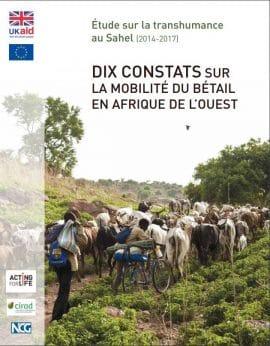 Etude : Dix constats sur la mobilité du bétail en Afrique de l'Ouest
