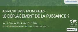 """Conférence-débat : """"Agricultures mondiales : le déplacement de la puissance ?"""""""