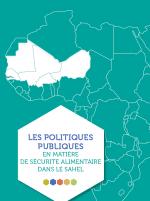 Livret sur les politiques publiques en matière de sécurité alimentaire dans le Sahel