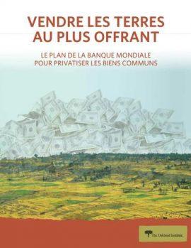 Rapport: Vendre les terres au plus offrant - Le plan de la Banque mondiale pour privatiser les biens communs