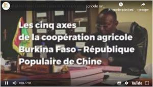 Vidéo : Burkina Faso - Les cinq axes de la coopération agricole avec la Chine