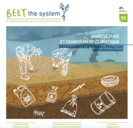 Revue Beet the system - Agriculture et changement climatique : Entre fausses solutions et vraies pistes d'actions