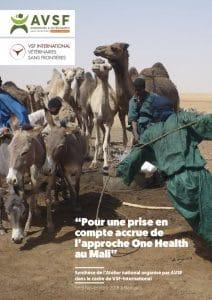 """Actes de Séminaire : Pour une prise en compte accrue de l'approche """"One Health"""" au Mali"""