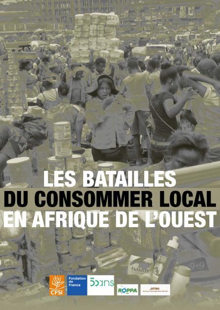 Publication : Les batailles du consommer local en Afrique de l'Ouest
