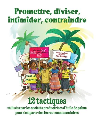 Rapport : 12 tactiques utilisées par les sociétés productrices d'huile de palme pour s'emparer des terres communautaires