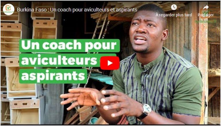 Vidéo-entretien : Au Burkina Faso, un coach pour aviculteurs et aspirants