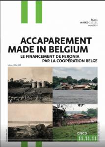 Rapport : Accaparement des terres en RDC - Le financement de Feronia par la Coopération belge
