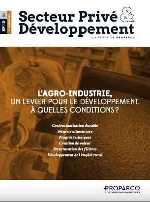 Revue : L'agro-industrie, un levier pour le développement. A quelles conditions ?