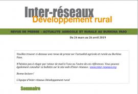 Actualité agricole au Burkina : la revue de presse du 24 mars au 26 avril 2019