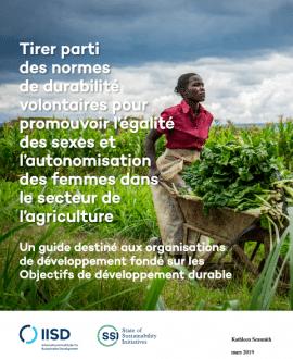 Guide technique: Normes de durabilité volontaires pour les femmes dans le secteur agricole