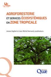 E-Book : Agroforesterie et services écosystémiques en zone tropicale