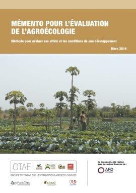 Guide méthodologique: Mémento pour l'évaluation de l'agroécologie