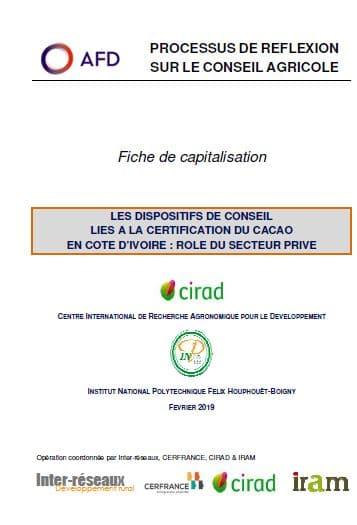 Capitalisation - Les dispositifs de conseil liés à la certification du cacao en Côte d'Ivoire : rôle du secteur privé