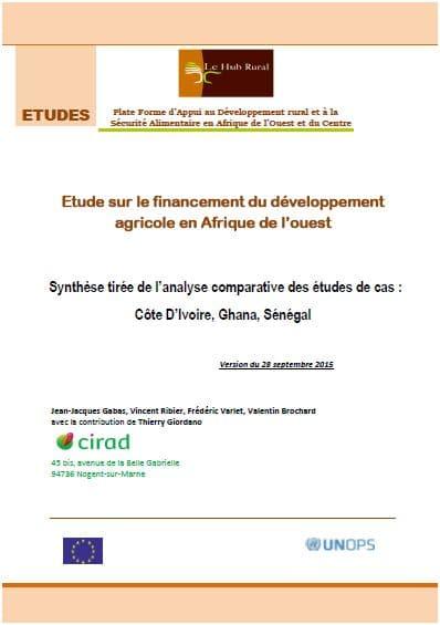 Etude : Financement du développement agricole en Afrique de l'Ouest (Côte D'Ivoire, Ghana, Sénégal)