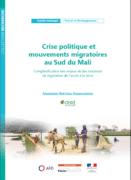 Rapport - Crise politique et mouvements migratoires au sud du Mali : complexification des enjeux et des instances de régulation de l'accès à la terre