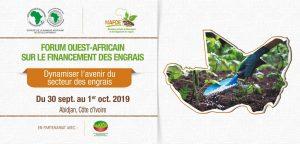 Forum ouest-africain sur le financement des engrais « Dynamiser l'avenir du secteur des engrais »
