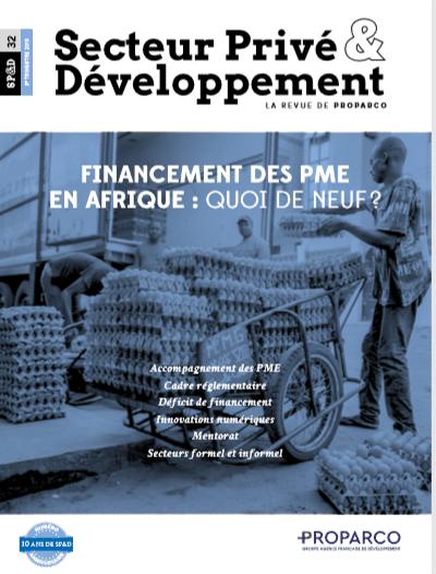 Revue Secteur Privé & Développement : « Financement des PME en Afrique : quoi de neuf ? »