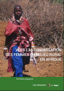 Dossier - Vers l'autonomisation des femmes en milieu rural en Afrique