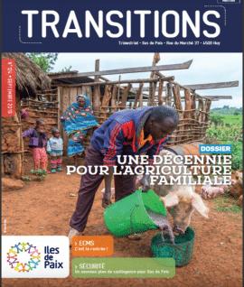Magazine - Transitions n°124 - Décennie pour l'Agriculture familiale